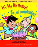 It's My Birthday! / �Es mi cumplea�os! (English and Spanish Foundations Series) (Book #17) (Bilingual) (Board Book) (English and Spanish Edition)