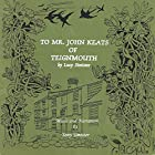 To Mr. John Keats of Teignmouth Hörbuch von Lucy Simister Gesprochen von: Tony Simister