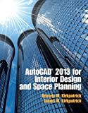 img - for AutoCAD 2013 for Interior Design and Space Planning book / textbook / text book