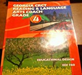 img - for Georgia Crct Reading & Language Arts Coach Grade 4 Educational Design Edi 760 book / textbook / text book