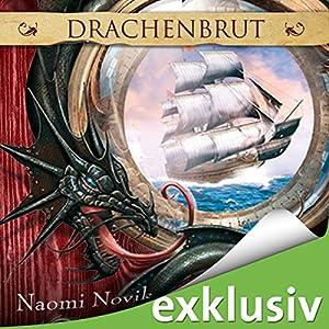 Drachenbrut (Die Feuerreiter Seiner Majestät 1) Hörbuch