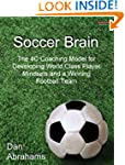 Soccer Brain: The 4C Coaching Model f...
