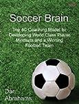 Soccer Brain: The 4C Coaching Model f...