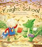 Acquista Knight School by Jane Clarke (2012-08-02)