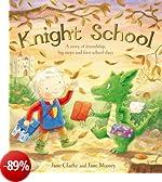 Knight School by Jane Clarke (2012-08-02)