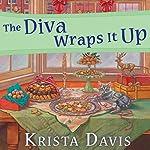 The Diva Wraps It Up: Domestic Diva Series, Book 8 | Krista Davis