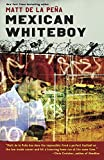 img - for Mexican WhiteBoy book / textbook / text book