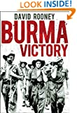 Burma Victory: Imphal, Kohima and the Chindits - March 1944 to May 1945 (Osprey Digital Generals)