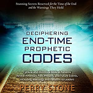 Deciphering End-Time Prophetic Codes Audiobook