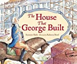 House That George Built, The
