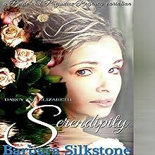 Darcy and Elizabeth Serendipity: A Pride and Prejudice Regency Variation Audiobook by Barbara Silkstone Narrated by Jannie Meisberger
