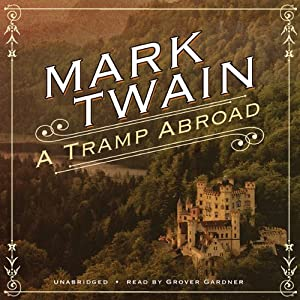 A Tramp Abroad | [Mark Twain]