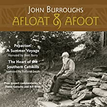 Afloat & Afoot (       UNABRIDGED) by John Burroughs Narrated by Brett Barry, Rolland Smith