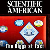 Scientific American: The Higgs at Last? | [Michael Riordan, Guido Tonelli, Sau Lan Wu]