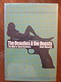 The beauties and the beasts;: The mob in show business (0679504249) by Messick, Hank