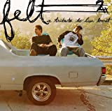 Felt 2: A Tribute To Lisa Bonet [Explicit]