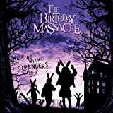 Walking with Strangers ~ The Birthday Massacre