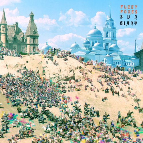Fleet Foxes - Sun Giant - Zortam Music