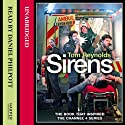 Sirens Audiobook by Tom Reynolds Narrated by Daniel Philpott