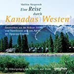 Kanadas Westen | Reinhard Kober,Matthias Morgenroth