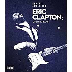 Eric Clapton: Life In 12 Bars