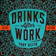 Drinks After Work [Deluxe]