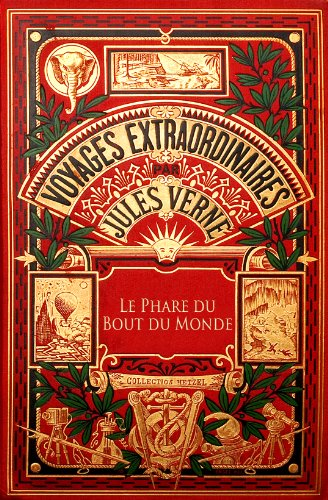 Jules Verne - Le Phare du bout du monde (Illustré) (French Edition)