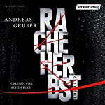 Racheherbst | Andreas Gruber
