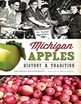 Michigan Apples: History & Tradition (American Palate)