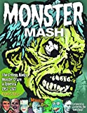 img - for Monster Mash: The Creepy, Kooky Monster Craze In America 1957-1972 book / textbook / text book