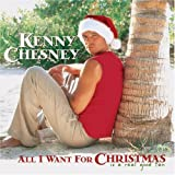 All I Want For Xmas Is A Re... - Kenny Chesney