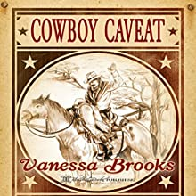 Cowboy Caveat Audiobook by Vanessa Brooks Narrated by Eric Burr