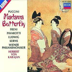 Puccini : Madama Butterfly / Freni - Pavarotti - Ludwig - Kerns - Karajan