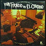 EL CHICANO VIVA TIRADO BY vinyl record