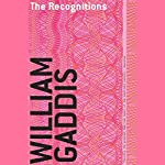 The Recognitions | William Gaddis