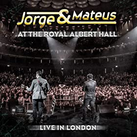 Jorge e Mateus  - At The Royal Albert Hall - Live In London (2013)