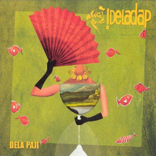 !Deladap - Dela Paji - Lyrics2You