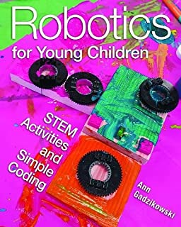 Book Cover: Robotics for Young Children: STEM Activities and Simple Coding