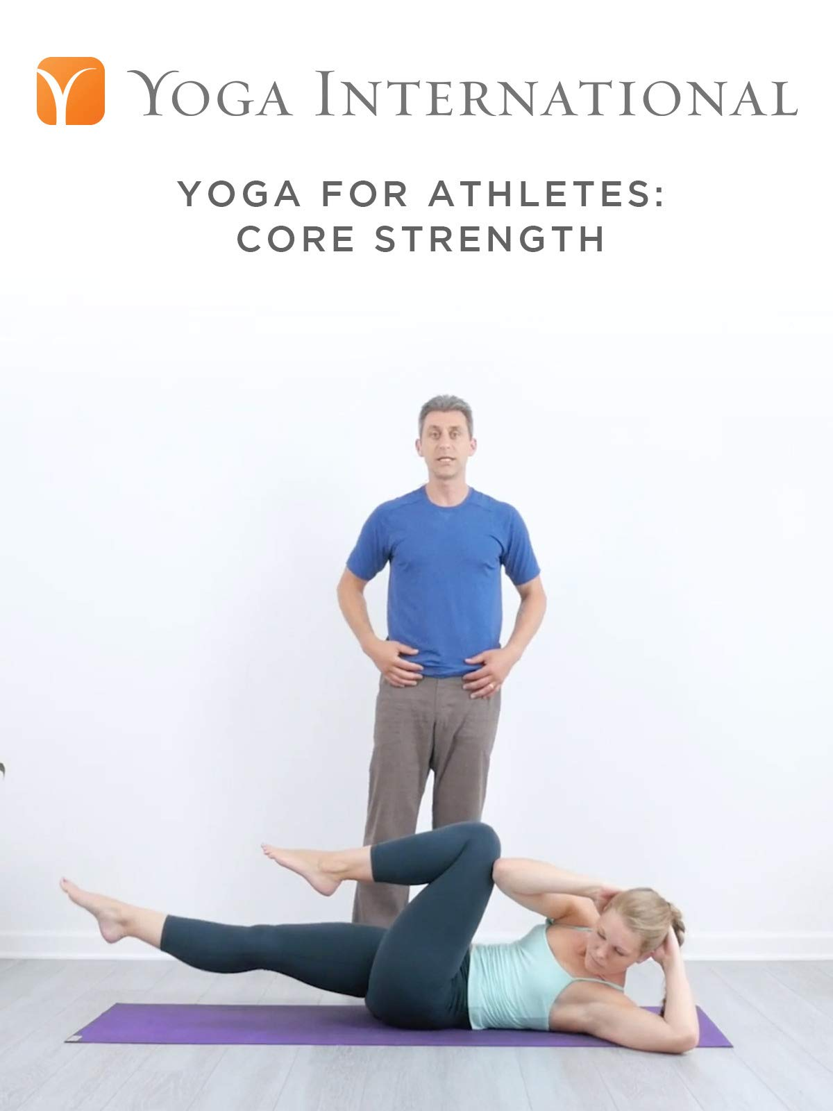 Yoga for Athletes: Core Strength
