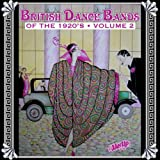 British Dance Bands of the 1920s, Vol. 2