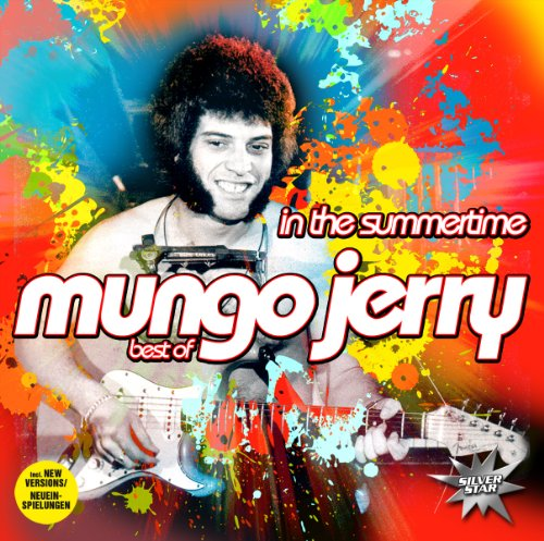 Mungo jerry - In the Summertime (1970, compi - Zortam Music