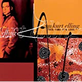 This Time It's Loveby Kurt Elling