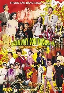 The Gioi Nghe Thuat 7: Xuan Nay Con Khong Ve (MTV)