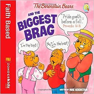 The Berenstain Bears and the Biggest Brag (Berenstain Bears/Living Lights)
