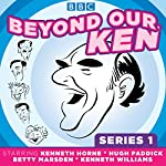 Beyond Our Ken: Series One | Barry Took,Eric Merriman