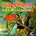 The Heir Apparent: Guardians of the Flame, Book 4 (       UNABRIDGED) by Joel Rosenberg Narrated by Keith Silverstein