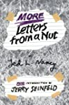 More Letters from a Nut