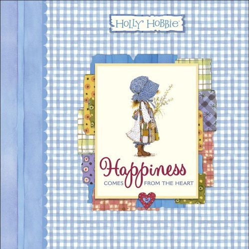happiness-comes-from-the-heart-holly-hobbie-classic-by-holly-hobbie-2006-05-23