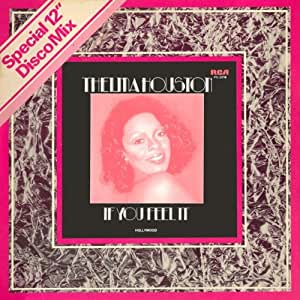 Thelma Houston - If You Feel It - Amazon.com Music