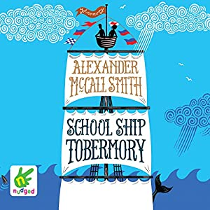 School Ship Tobermory Audiobook